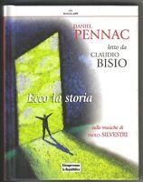 Audiolibro + Daniel Pennac + Claudio Bisio + Ecco La Storia + Paolo Silvestri -  - ebay.it