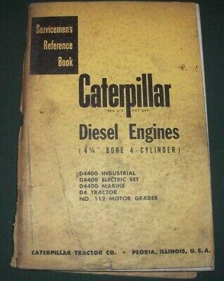 Cat Caterpillar 112 Grader D4 Tractor 4 14 4 Cyl. Engine Service Repair Manual
