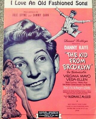 "SHEET MUSIC 1946 ""I LOVE AN OLD FASHIONED SONG"" (DANNY KAYE, KID FROM BROOKLYN)"