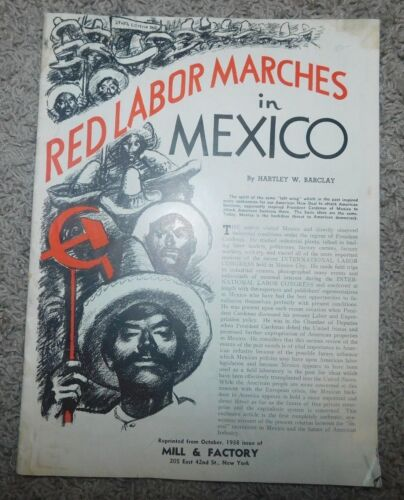 RED LABOR MARCHES IN MEXICO by Hartley Barclay