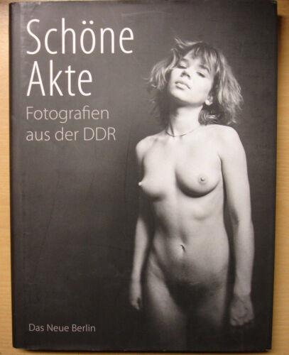 SCHÖNE AKTE Aktfotografie in der DDR FKK Bildband Aktfotos Buch Book Akt Fotos