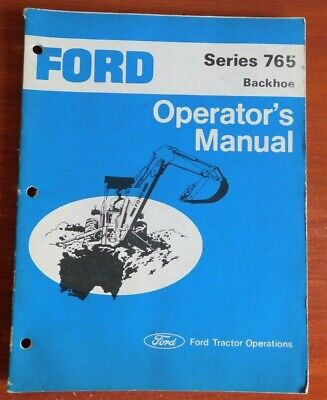 Ford Series 765 - Backhoe - Operators Manual - Ford Tractor Operations