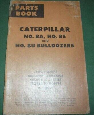 Cat Caterpillar 8a 8s 8u Bulldozer Parts Book Manual Sn 18c 44c 11c