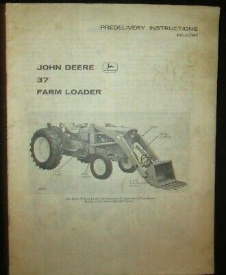 John Deere 37 Farm Loader Predelivery Instructions Book Manual Factory Original