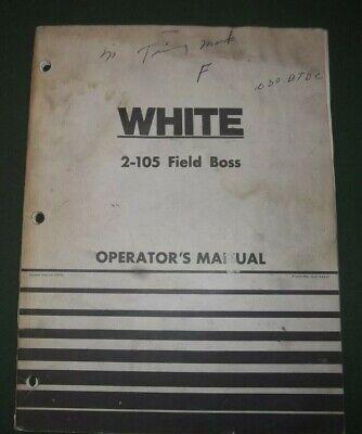 White 2-105 Field Boss Tractor Operator Operation Maintenance Manual Book