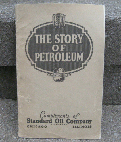 "1925 Standard Oil Company ""The Story of Petroleum"" Booklet"