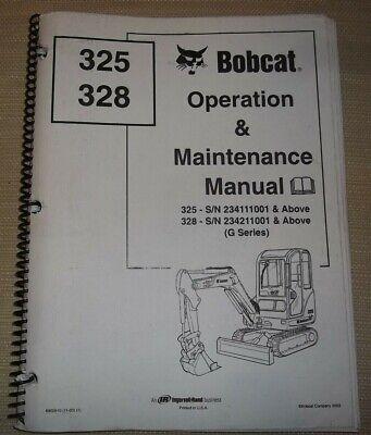 Bobcat 325 328 Excavator Operation Maintenance Manual 234111001- 234211001-up
