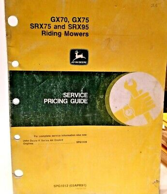 John Deere Gx70 Gx75 Srx75 And Srx95 Riding Mowers Service Pricing Guide