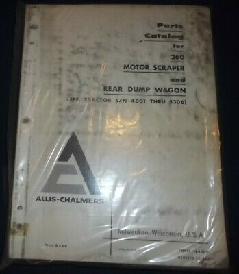 Allis Chalmers 260 Motor Scraper Parts Manual Book Sn 4001-5306