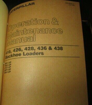 Cat Caterpillar 416 426 428 436 438 Backhoe Loaders Operators Manual Oem