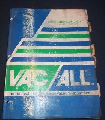 Vac-all E-10 Street Sweeper Machine Operator Operation Maintenance Manual Book