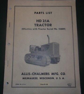 Allis Chalmers Hd-21a Crawler Tractor Dozer Parts Manual Book Catalog Sn 12801-