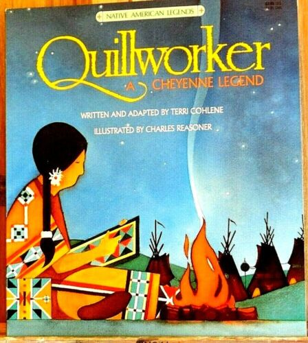 NEW! Quillworker - A Cheyenne Legend Book -Native American Indian Childrens