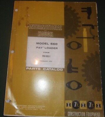 International Hough 560 Pay Loader Wheel Loader Parts Manual Book Catalog