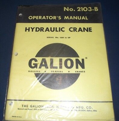 Galion Hydraulic Crane Operator Operation Maintenance Manual Book 2103-b