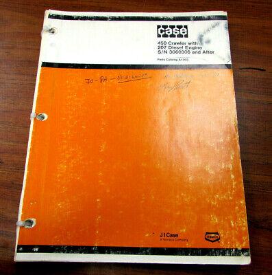 Case 450 Crawler 207 Diesel Engine Sn 3060306 Parts Catalog Manual A1303 1977