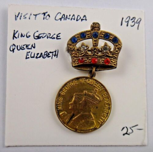 1939 King George VI Queen Elizabeth Visit To Canada British Royalty Pin Button