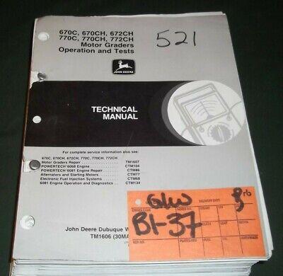 John Deere 670c 670ch 672ch 770c 77 Technical Service Shop Op Test Manual Tm1606