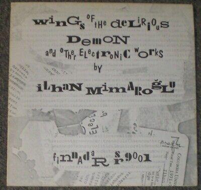 Ilhan Mimaroglu Wings Of The Delirious Demon Rare 1972 Experimental VG++ -