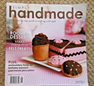 (SIMPLY HANDMADE MAGAZINE GUIDE TO CRAFTING 2011 Embroidery Hoop Art Felt Dessert)