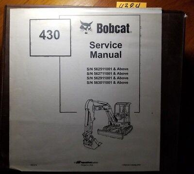 Bobcat 430 Excavator 562511001- 562711001- 562911001- 563011001- Service Manual