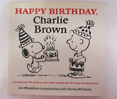 Happy Birthday Charlie Brown ~ Schulz ~ Random House ~ HC ~ First Edition ~ 1979 ()