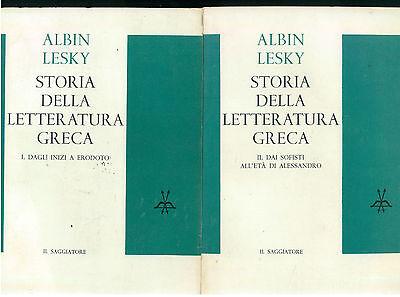 LESKY ALBIN STORIA DELLA LETTERATURA GRECA 2 VOLUMI IL SAGGIATORE 1962