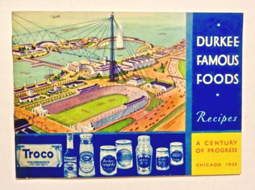 1933 CENTURY OF PROGRESS Durkee Famous Foods Booklet CHICAGO WORLD
