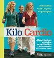 KILO CARDIO 1, KILO CARDIO 2 et KILO SOLUTION de Isabelle HUOT