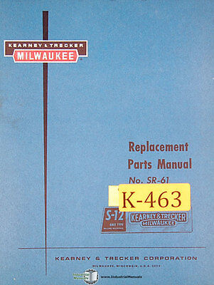 Kearney Trecker S-12 Si-61 Milling Machine Replacement Parts Manual Year 1961