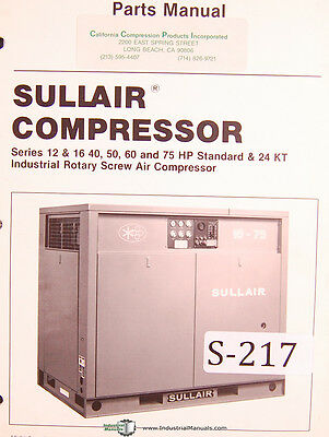 Sullair Series 12 16 40 50 60 75hp Std. 24kt Compressor Parts Manual
