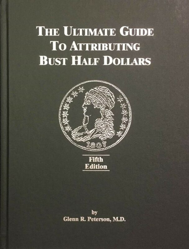 The Ultimate Guide to Attributing Bust US Half Dollars 5th Edition Rare Coin New