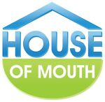 The House of Mouth