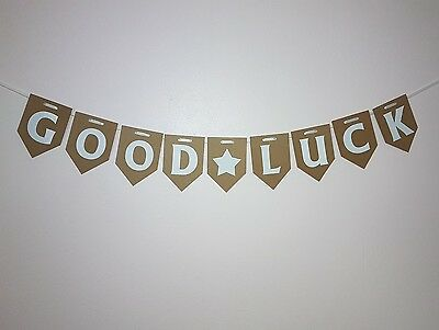 GOOD LUCK Bunting  New Job, Best Wishes Emergration Exams Bon Voyage Banner