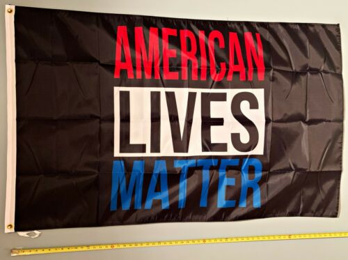 DONALD TRUMP FLAG *FREE SHIP USA SELLER!* American Lives Matter B Free Sign 3x5