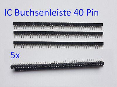5x IC Buchsenleiste Sockelleiste 40 Pin 2.54 mm