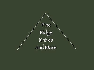 Pine Ridge Knives and More