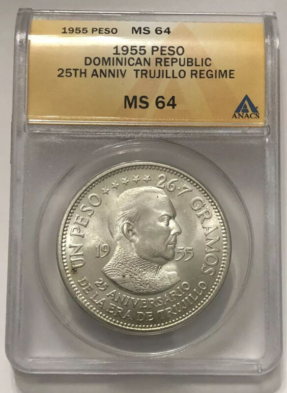 Dominican Republic 1 Peso 1955 Silver MS64 ANACS TRUJILLO ANNIVERSARY