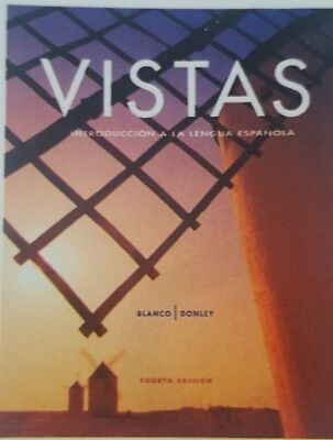 Vistas by Jose A. Blanco and Philip Redwine Donley (2011, Paperback, Student Ed…
