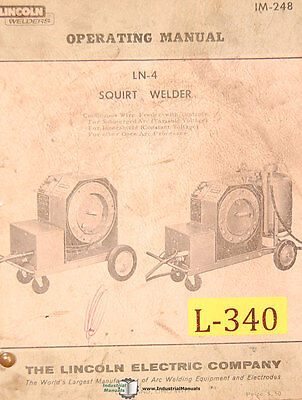Lincoln Ln-4 Squirt Welder Operations Maintenance Wiring And Parts Manual 1965