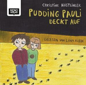 *NEU*  CHRISTINE NöSTLINGER - PUDDING PAULI DECKT AUF