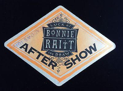 BONNIE RAITT LUCK OF THE DRAW AFTERSHOW  DIAMOND SHAPE VERSION TOUR PASS
