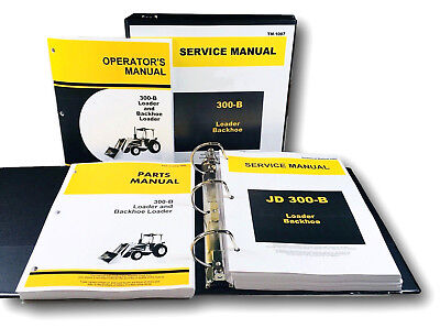 Service Operators Parts Manual Set For John Deere 300b Backhoe Loader Shop Ovrhl