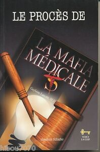 LE-PROCES-DE-LA-MAFIA-MEDICALE-JOACHIN-SHAFER-1997
