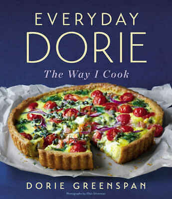 Everyday Dorie : The Way I Cook by Dorie Greenspan (2018, Digitaldown)