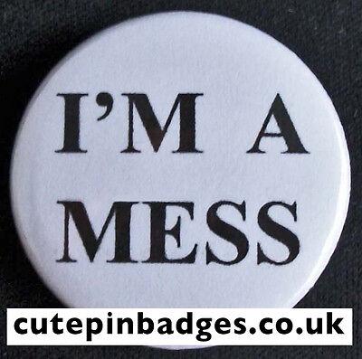 "I'm A Mess Badge (25mm/1"") Pin Button Sex Pistols Sid Vicious Punk Seditionaries"
