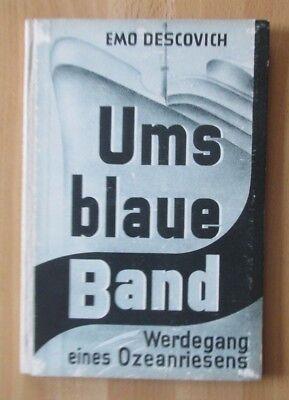 Buch Ums blaue Band Schiffe Ozeanriese Ausrüstung Motor Geschwindigkeit Rekorde