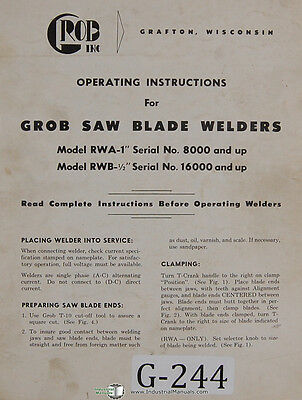 Grob Rwa-1 Rwb-12 Saw Blade Welders Operation Wiring Parts Manual