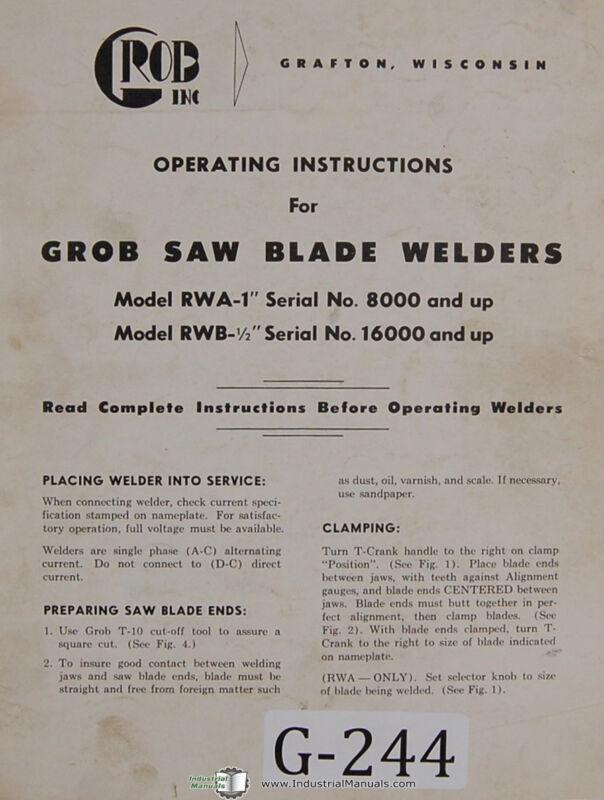 Grob RWA-1 RWB-1/2, Saw Blade Welders, Operation Wiring & Parts Manual