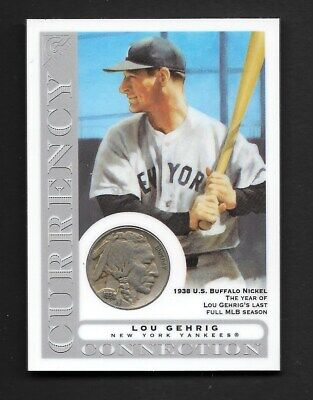 2003 Topps Gallery HOF Currency Collection Lou Gehrig 1938 Buffalo Nickel